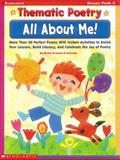 All about Me! : More Than 30 Perfect Poems with Instant Activities to Enrich Your Lessons, Build Literacy and Celebrate the Joy of Poet, Franco, Betsy, 0439098483