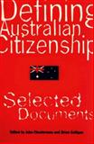 Defining Australian Citizenship 9780522848489