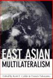 East Asian Multilateralism : Prospects for Regional Stability, , 0801888484