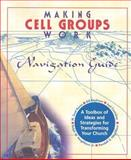 Making Cell Groups Work- Navigation Guide, , 1880828480
