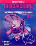 Discovering Computers, Shelly, Gary B. and Cashman, Thomas J., 0789528495