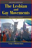 The Lesbian and Gay Movements : Assimilation or Liberation?, Rimmerman, Craig A., 0813348498