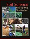 Soil Science : Step-by-Step Field Analysis, Sally Logsdon, Dave Clay, Demie Moore, Teferi Tsegaye, 0891188495