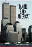Taking Back America, Thomas R. Meinders, 1462008496