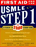 First Aid for the USMLE Step 1 : A Student-to-Student Guide 2000, Leung, Tao, 0071358498