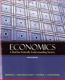 Economics : A Tool for Critically Understanding Society, Riddell, Tom and Shackelford, Jean A., 0131368494