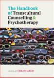The Handbook of Transcultural Counselling and Psychotherapy, Lago, Colin, 0335238491