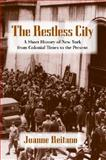 The Restless City, Joanne Reitano, 0415978491