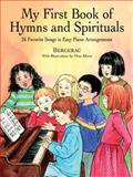 My First Book of Hymns and Spirituals, Bergerac, 0486408493