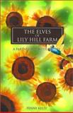 The Elves of Lily Hill Farm, Penny Kely, 0595168493