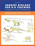 Inquiry Biology for K-8 Teachers, Wymer, Carol, 1256318493
