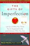 The Gifts of Imperfection 1st Edition