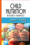 Child Nutrition Research Advances, Carter, Laura V., 1600218490