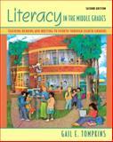 Literacy in the Middle Grades : Teaching Reading and Writing to Fourth Through Eighth Graders, Tompkins, Gail E., 0132348497