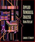Applied Numerical Analysis Using MATLAB, Fausett, Laurene V., 0133198499