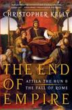 The End of Empire, Christopher Kelly, 0393338495