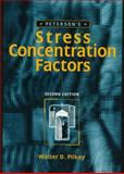 Peterson's Stress Concentration Factors, Pilkey, Walter D. and Peterson, Joel E., 0471538493
