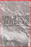 Specifying Buildings : A Design Management Perspective, Emmitt, Stephen and Yeomans, David T., 075064849X