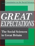 Great Expectations : The Social Sciences in Great Britain, Commission on the Social Sciences, 0765808498