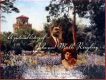 A Pictorial History of John and Mable Ringling,, 0916758494