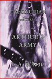 The Silurian Book Three Arthur's Army, L. A. Wilson, 1446168492