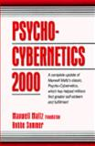 Psycho-Cybernetics 2000, Bobbe Sommer and Maxwell Maltz Foundation Staff, 0132638495