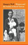 Women and the Family in Rural Taiwan, Wolf, Margery, 0804708495
