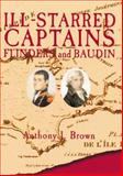 Ill-Starred Captains, Anthony J. Brown, 0811708497