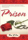 Prison, Toni V. Lee, 144974849X