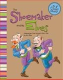 The Shoemaker and His Elves, Eric Blair, 1479518492