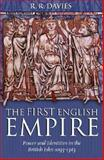 The First English Empire 9780198208495