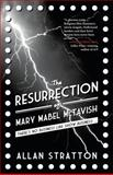 The Resurrection of Mary Mabel Mctavish, Allan Stratton, 1459708490