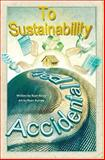 The Accidental Path to Sustainability, Ryan Kinzy, 1492138495