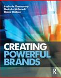 Creating Powerful Brands, Chernatony, Leslie and McDonald, Malcolm, 1856178498