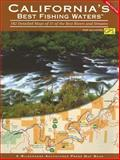 California's Best Fishing Waters, Inc. Wilderness Adventures Press, 1932098496