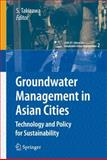 Groundwater Management in Asian Cities 9784431998495