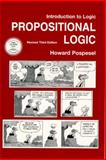 Introduction to Logic : Propositional Logic, Pospesel, Howard and Lycan, William G., 0130258490