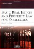 Basic Real Estate and Property Law for Paralegals, Helewitz, Jeffrey A., 0735558493