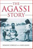 The Agassi Story, Dominic Cobello and Mike Agassi, 1550228498