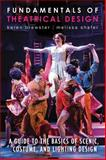 Fundamentals of Theatrical Design, Karen Brewster and Melissa Shafer, 1581158491