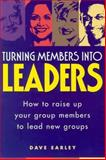 Turning Members into Leaders, Dave Earley, 1880828499