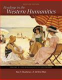 Readings in the Western Humanities, Matthews, Roy and Platt, F. DeWitt, 0077338499