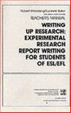 Writing up Research : Experimental Research Report Writing for Students of English, Weissberg, Robert and Buker, Suzanne, 0139708499