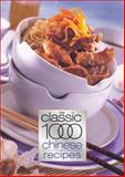 The Classic 1000 Chinese Recipes, , 0572028490