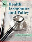 Health Economics and Policy, Henderson, James W., 1285758498