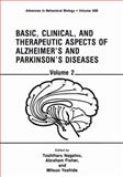 Basic, Clinical, and Therapeutic Aspects of Alzheimer's and Parkinson's Diseases : Volume 2, , 1468458493