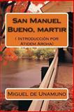 San Manuel Bueno, Martir (Texto Completo)., Miguel Unamuno, 1490998497
