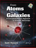From Atoms to Galaxies