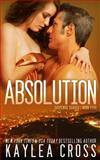 Absolution, Kaylea Cross, 1494878496