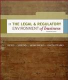 The Legal and Regulatory Environment of Business, O. Lee Reed and Peter J. Shedd, 0073048496